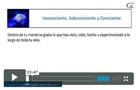 Videos consciente subconsciente consciente