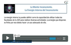 Videos, creencias la Mente Inconsciente energia interna